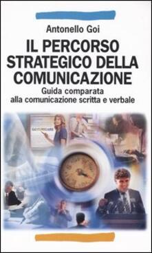 Voluntariadobaleares2014.es Il percorso strategico della comunicazione. Guida comparata alla comunicazione scritta e verbale Image