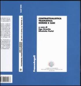 Contrattualistica telematica: norme e casi