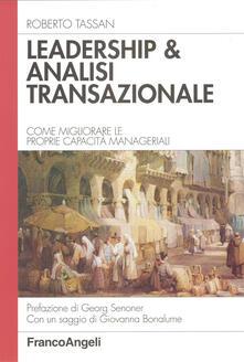 Ristorantezintonio.it Leadership & analisi transazionale. Come migliorare le proprie capacità manageriali Image