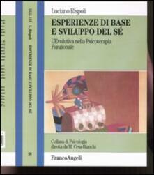 Esperienze di base e sviluppo del sé. Levolutiva nella psicoterapia funzionale.pdf