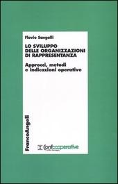 Lo sviluppo delle organizzazioni di rappresentanza. Approcci, metodi e indicazioni operative