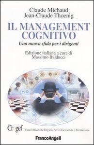 Il management cognitivo. Una nuova sfida per i dirigenti