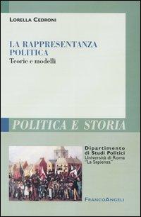 La rappresentanza politica. Teorie e modelli