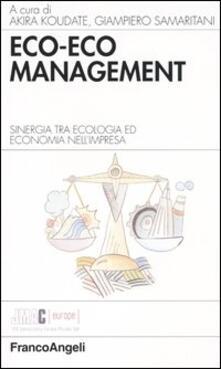 Squillogame.it Eco-eco management. Sinergia tra ecologia ed economia nell'impresa Image