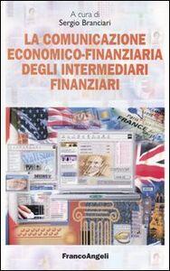 Libro La comunicazione economico-finanziaria degli intermediari finanziari