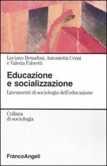 Promoartpalermo.it Educazione e socializzazione. Lineamenti di sociologia dell'educazione Image