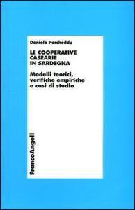 Le cooperative casearie in Sardegna. Modelli teorici, verifiche empiriche e casi di studio