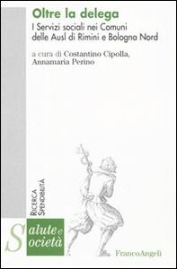 Libro Oltre la delega. I servizi sociali nei comuni delle Ausl di Rimini e Bologna nord