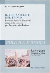Il vile satellite del trono. Lorenzo Ignazio Thjulen: un gesuita svedese per la controrivoluzione