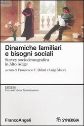 Dinamiche familiari e bisogni sociali. Survey sociodemografica in Alto Adige