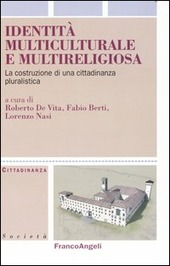 Identità multiculturale e multireligiosa. La costruzione di una cittadinanza pluralistica