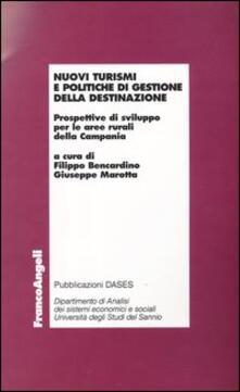Filippodegasperi.it Nuovi turismi e politiche di gestione della destinazione. Prospettive di sviluppo per le aree rurali della Campania Image