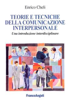 Chievoveronavalpo.it Teorie e tecniche della comunicazione interpersonale. Un'introduzione interdisciplinare Image