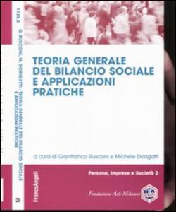 Teoria generale del bilancio sociale e applicazioni pratiche