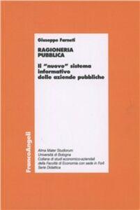 Libro Ragioneria pubblica. Il «nuovo» sistema informativo delle aziende pubbliche Giuseppe Farneti