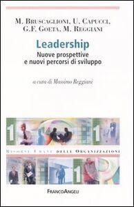 Libro Leadership. Nuove prospettive e nuovi percorsi di sviluppo