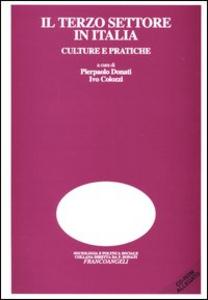 Libro Il terzo settore in Italia. Culture e pratiche. Con CD-ROM