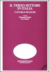 Il terzo settore in Italia. Culture e pratiche. Con CD-ROM