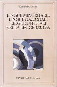 Lingue minoritarie, lingue nazionali, lingue ufficiali nella legge 482/1999
