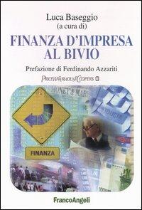 Finanza d'impresa al bivio