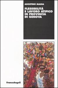 Flessibilità e lavoro atipico in provincia di Genova