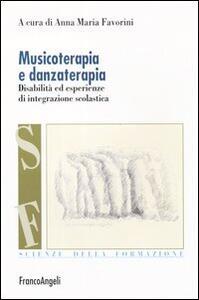 Musicoterapia e danzaterapia. Disabilità ed esperienze di integrazione scolastica