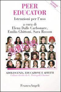 Foto Cover di Peer educator. Istruzioni per l'uso. Con CD-ROM, Libro di  edito da Franco Angeli