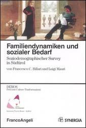 Familiendynamiken und sozialer bedarf. Soziodemographischer Survey in Südtirol