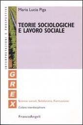 Teorie sociologiche e lavoro sociale