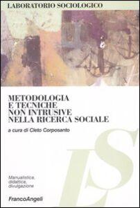 Libro Metodologia e tecniche non intrusive nella ricerca sociale