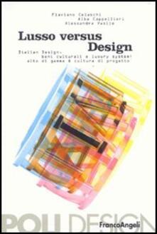 Ipabsantonioabatetrino.it Lusso versus design. Italian design, beni culturali e luxury system: alto di gamma & cultura di progetto Image