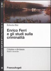 Enrico Ferri e gli studi su...