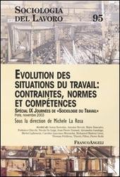 Evolution des situations du travail: contraintes, normes et competences. Special 9ª Journées de Sociologie du Travail