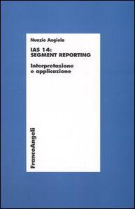IAS 14: segment reporting. Interpretazione e applicazione