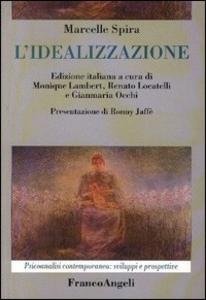 Libro L' idealizzazione Marcelle Spira