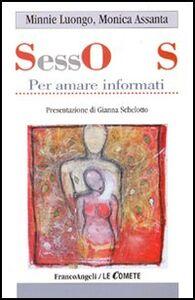 Libro Sos-sesso. Per amare informati Minnie Luongo , Monica Assanta