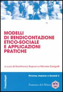 Foto Cover di Modelli di rendicontazione etico-sociale e applicazioni pratiche, Libro di  edito da Franco Angeli