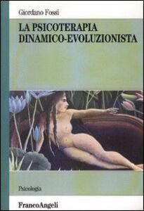 Libro La psicoterapia dinamico-evoluzionista Giordano Fossi