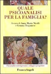 Quale psicoanalisi per la famiglia?