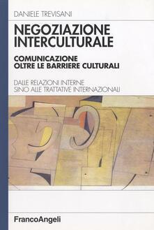 Ristorantezintonio.it Negoziazione interculturale. Comunicare oltre le barriere culturali. Dalle relazioni interne sino alle trattative internazionali Image
