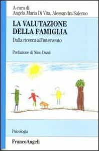 Libro La valutazione della famiglia. Dalla ricerca all'intervento