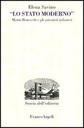 Lo Stato Moderno. Mario Boneschi e gli azionisti milanesi