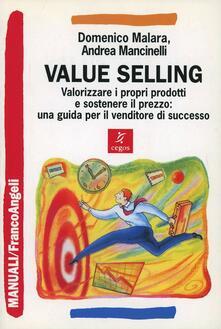 Voluntariadobaleares2014.es Value selling. Valorizzare i propri prodotti e sostenere il prezzo: una guida per il venditore di successo Image