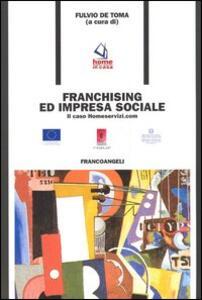 Franchising e impresa sociale. Il caso Homeservizi.com