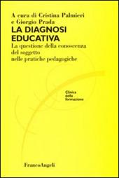 La diagnosi educativa. La questione della conoscenza del soggetto nelle pratiche pedagogiche