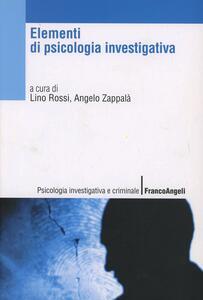 Elementi di psicologia investigativa