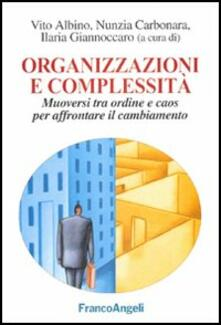 Camfeed.it Organizzazioni e complessità. Muoversi tra ordine e caos per affrontare il cambiamento Image