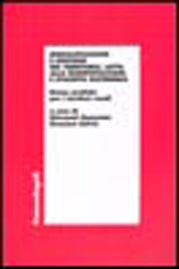 Libro Riqualificazione e gestione del territorio, lotta alla desertificazione e sviluppo sostenibile. Buone pratiche per i territori rurali