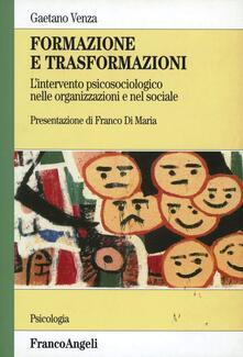 Equilibrifestival.it Formazione e trasformazioni. L'intervento psicosociologico nelle organizzazioni e nel sociale Image