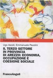 Il terzo settore in provincia di Arezzo. Economia, occupazione e coesione sociale